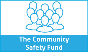 Community Safety Fund 17-18 307x183